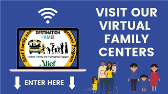 Please Visit Our Virtual Family Centers for Resources & Classes