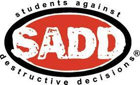 SADD Club (students against destructive decisions)