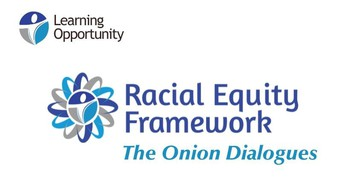 """Registration Open:  Racial Equity Framework's """"The Onion Dialogues"""" - A Conversation About Race and Racism"""