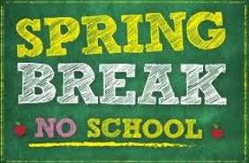 Spring Break- No School March 14th-23rd; start back on Tuesday, March 24th