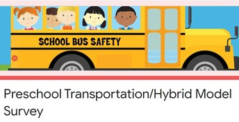 Preschool Transportation and Hybrid Model Survey:  Important Action Needed