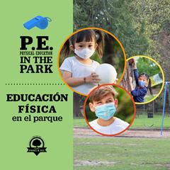 PE In The Park/Educación Física en el parque