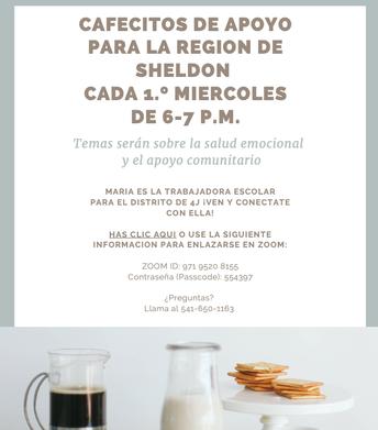 Cafecito de Apoyo for Sheldon Region every 1st Wednesday