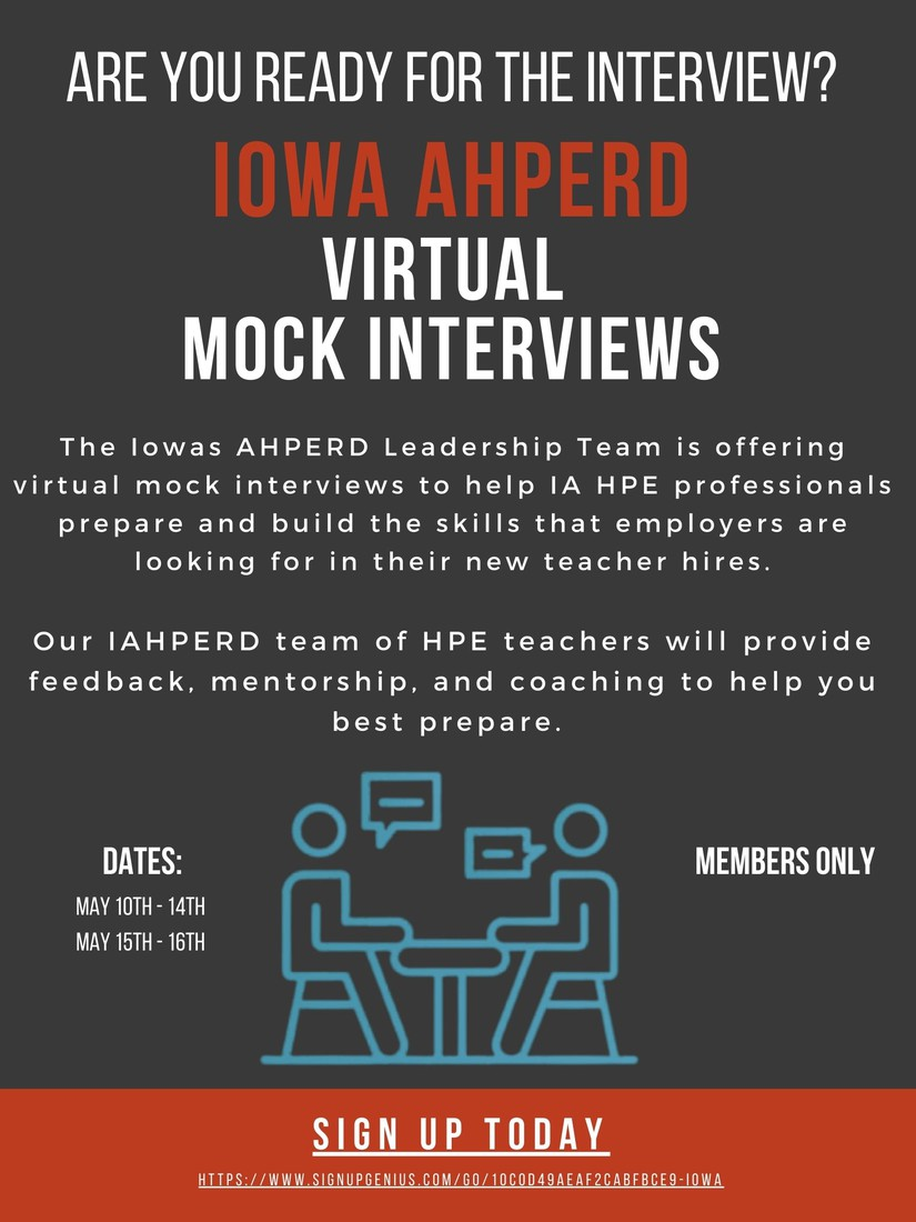 Need to sharpen your interview skills?  The Iowa AHPERD Leadership Team is offering mock interviews to help you prepare for your next opportunity!