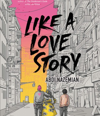 *Like a Love Story by Abdi Nazemian
