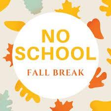 November 23 - November 27, 2020: Fall Break