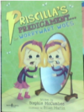 Book Review - Priscilla's Predicament...the Worrywart Woes