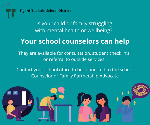 Is your child or family struggling with mental health or wellbeing? The school counselor can provide consultation, student check-in's, or referral to outside services. Contact the school office to be connected to the Counselor or Family Partnership Advocate
