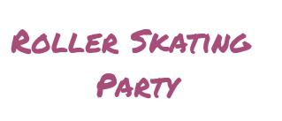 Spring Roller Skating Party