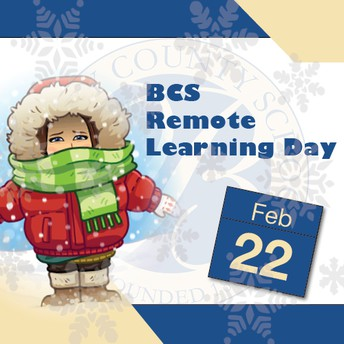 REMOTE LEARNING DAY for All Berkeley County Schools, PreK-12 TODAY, February 22nd