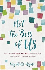 Not the Boss of Us by Kay Willis Wyma