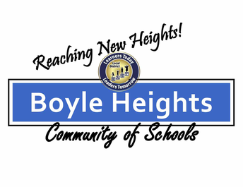Boyle Heights Families, Staff and Community,