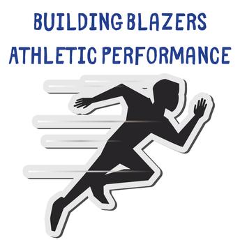 Building Blazers Athletic Performance