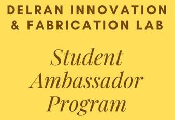 Delran Innovation & Fabrication Lab Student Ambassadors