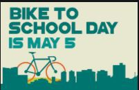 May 5- National Bike to School Day