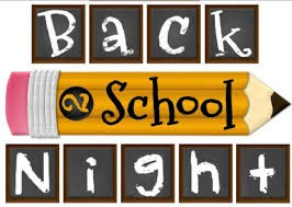 Back to School Night, 8/23 & 9/5