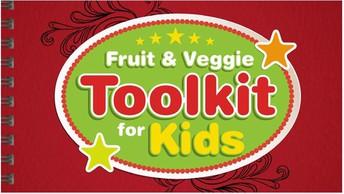 Fruit & Veggie Toolkit for Kids