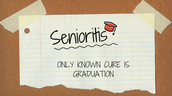 Don't Let Senior-itis de-rail your plans!