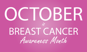 October is Breast Cancer Awareness Month...