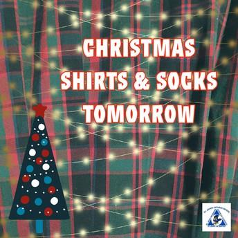 Christmas Shirts and Socks on Thursday