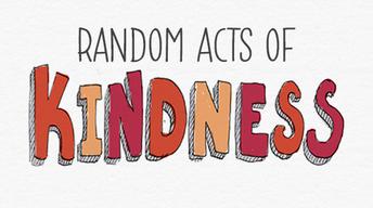 Random Acts of Kindness Week February 14 - February 20