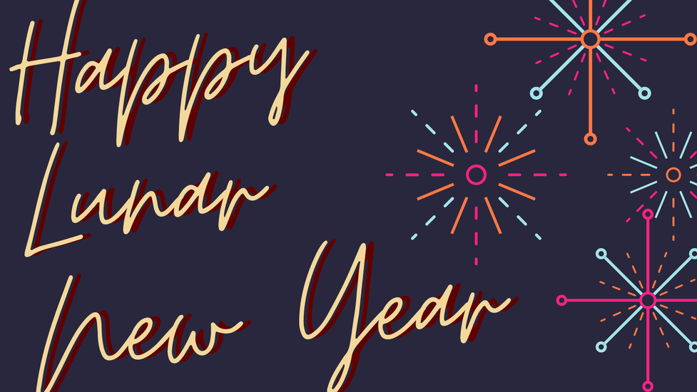 Happy Lunar New Year is on the left in yellow script.  Bright orange, blue, and pink graphic firework bursts adorn the right side.