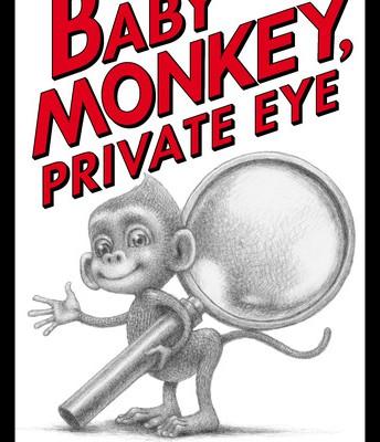 Baby Monkey Private Eye by Brain Selznik