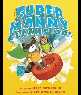 Super Manny Cleans Up by Kelly DiPucchio