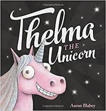 Thelma the Unicorn: Students will appreciate their own culture