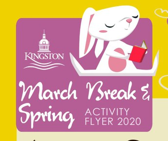 City of Kingston March Break and Spring Activity Guide for children and families!