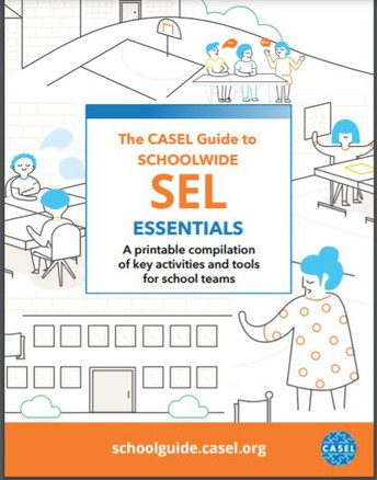 The CASEL Guide to Schoolwide SEL Essentials