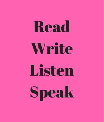 Read, Write, Listen, Speak