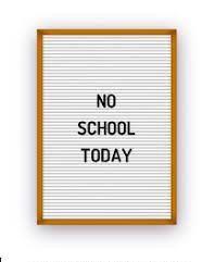 NO SCHOOL SEPTEMBER 6TH LABOR DAY