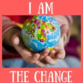 """""""I AM THE CHANGE"""" Service Project"""