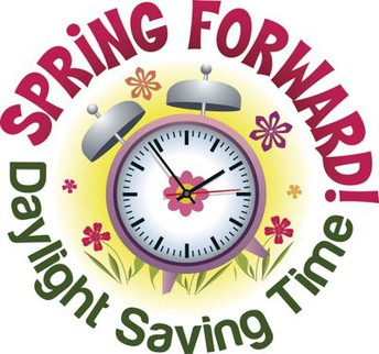 Daylight Savings Time Begins:  Spring Forward 1 hour on Sunday, March 14th