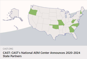 The map of the united states shows the seven states chosen for the CAST National Accessible Educational Materials Center AIM Cohort State Partners for 2020-24. Click the image to link to the CAST announcement.