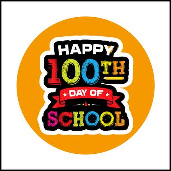 100th Day Feb 10th