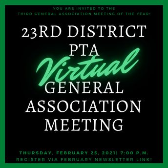 You're Invited! 23rd District PTA General Association Meeting