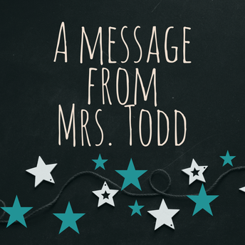 A message from Mrs. Todd