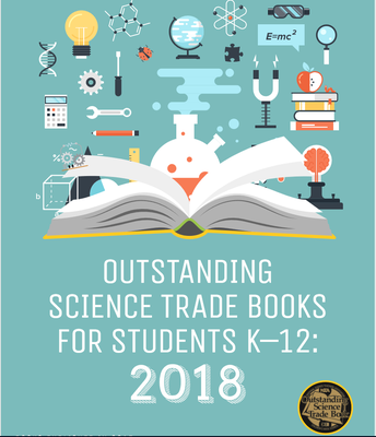 Outstanding Science Trade Books 2018