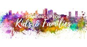 Standing up for Kids and Families
