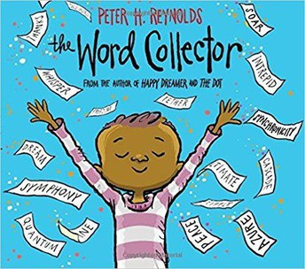 The Word Collector by Peter Reynolds (picture book)