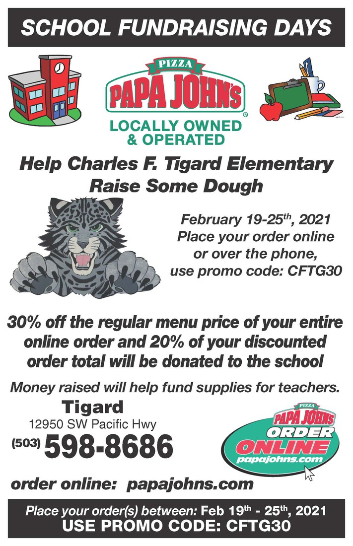 Papa John's School Fundraiser - Use code CFTG30 either over the phone or online at www.papajohns.com