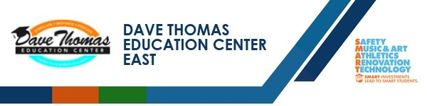 A graphic banner that shows Dave Thomas Education Center East name and SMART logo