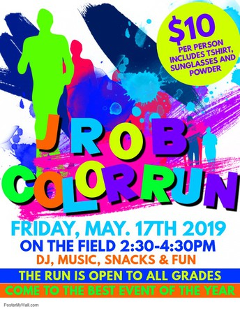 Our  1st ever Color Run coming Friday, May 17th!!   See Flyer for detail's