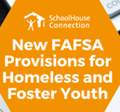 New FAFSA Policies for Homeless and Foster Youth