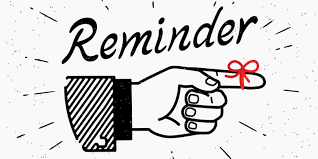 Reminders: Beginning April 12
