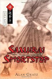 Samurai Shortstop by Alan Gratz
