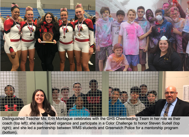 Erin Montague, Distinguished Teacher, shares photos of her role as Cheerleading Coach; the Color Challenge she hosted for WMS; and the mentorship program she created at WMS in partnership with Greenwich Police