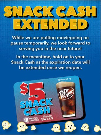 Marcus Theaters SNACK CASH Extended